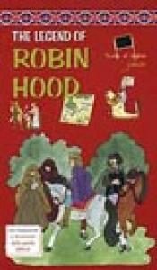 The legend of Robin Hood / [riduzione e adattamento: Margherita Giromini]