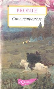 Cime tempestose/ Emily Brontë