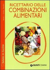 Ricettario delle combinazioni alimentari