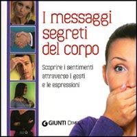 I messaggi segreti del corpo