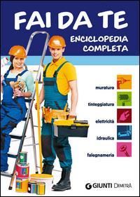 Enciclopedia completa del fai da te