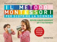 Il metodo Montessori per scoprire la scienza