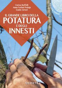 Il grande libro della potatura e degli innesti