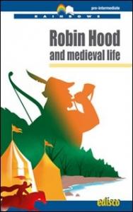 Robin Hood and medieval life