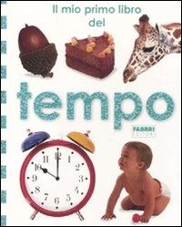 Il mio primo libro del tempo