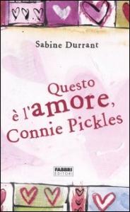 Questo è l'amore, Connie Pickles
