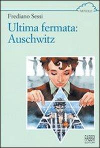 Ultima fermata, Auschwitz