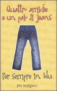 Quattro amiche e un paio di jeans. Per sempre in blu