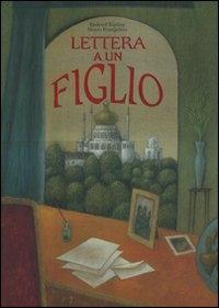Lettera a un figlio / Rudyard Kipling, Mauro Evangelista