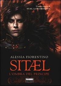 Sitael. [2]: L'ombra del principe