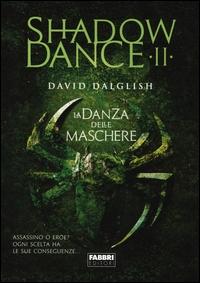 Shadowdance. 2: La danza delle macchine