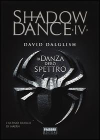 Shadowdance. 4: La danza dello spettro