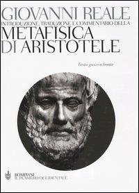 Introduzione, traduzione e commentario della Metafisica di Aristotele