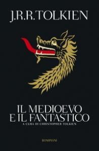 Il medioevo e il fantastico