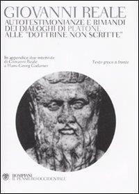 Autotestimonianze e rimandi dei dialoghi di Platone alle dottrine non scritte