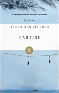 Partire / Tahar Ben Jelloun