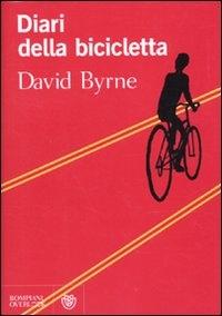 Diari della bicicletta / David Byrne ; traduzione di Andrea Silvestri