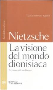 La visione del mondo dionisiaca