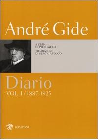 Diario / di André Gide ; edizione italiana a cura di Piero Gelli ; traduzione di Sergio Arecco. Vol. 1: 1887-1925