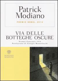 Via delle botteghe oscure / Patrick Modiano ; traduzione di Giancarlo Buzzi