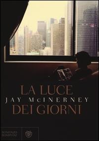 La luce dei giorni / Jay McInerney