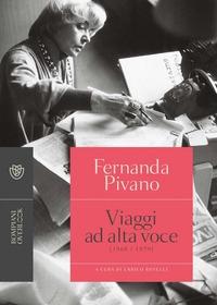 Viaggi ad alta voce (1968-1979)