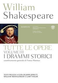Vol. 3: I drammi storici