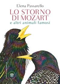 Lo storno di Mozart e altri animali famosi
