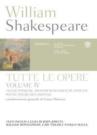Vol. 4: Tragicommedie, drammi romanzeschi, sonetti, poemi, poesie occasionali