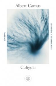 Caligola / Albert Camus ; introduzione di Franco Cuomo