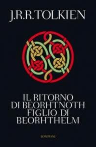 Il ritorno di Beorhtnoth, figlio di Beorhthelm