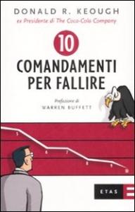 I 10 comandamenti per fallire