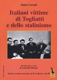 Vol. 2: Italiani vittime di Togliatti e dello stalinismo