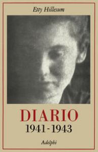 Diario : 1941-1943 / Etty Hillesum ; a cura di J.G. Gaarlandt