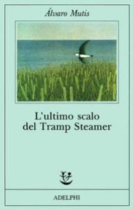 L' ultimo scalo del Tramp Steamer
