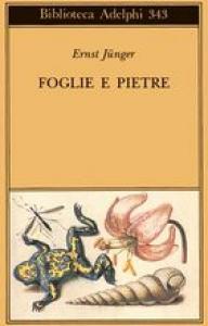 Foglie e pietre / Ernst Jünger
