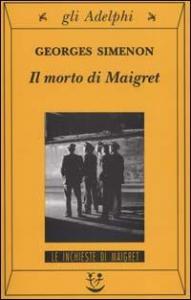 Il morto di Maigret