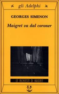 Maigret va dal coroner