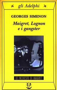 Maigret, Lognon e i gangster