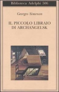Il piccolo libraio di Archangelsk
