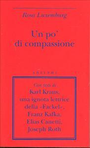 Un pò di compassione