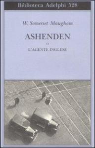 Ashenden, o, L'agente inglese