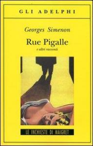 Rue Pigalle e altri racconti