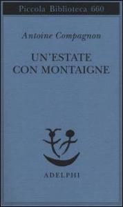 Un' estate con Montaigne