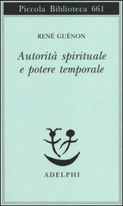 Autoritá spirituale e potere temporale