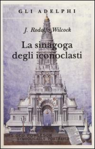 La sinagoga degli iconoclasti