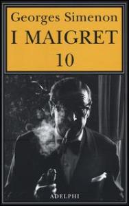 I Maigret. 10: Maigret e il ministro