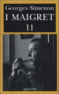 I Maigret. 11: Maigret si mette in viaggio