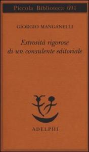 Estrosità rigorose di un consulente editoriale