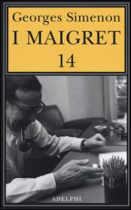 I Maigret. 14: Il ladro di Maigret